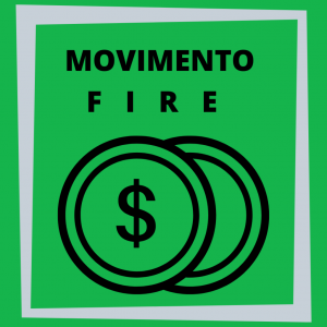 Movimento Fire. Cosa è?