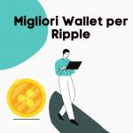 migliori wallet per ripple