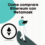 come comprare ethereum con metamask
