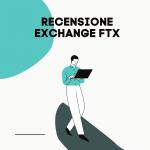 RECENSIONE EXCHANGE FTX
